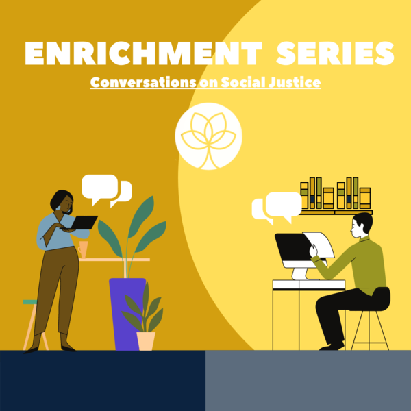 Ose Enrichment Series Conversations On Social Justice